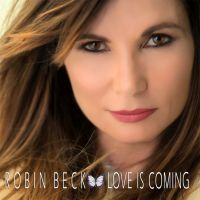 robinbeck loveiscoming