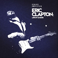 Eric Clapton Life In 12 Bars Cover Art 1000